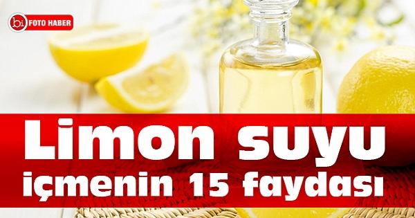 Limon suyu içmenin 15 faydası, limonun yararları