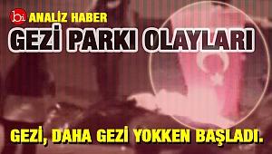 Gezi Parkı Olayları Analiz