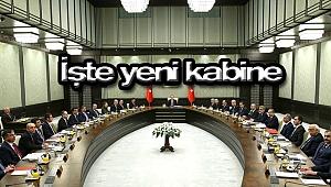 İŞTE YENİ KABİNE