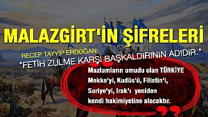 MALAZGİRT'İN ŞİFRELERİ