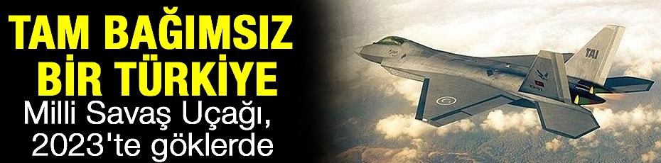 Milli Savaş Uçağı, 2023'te göklerde
