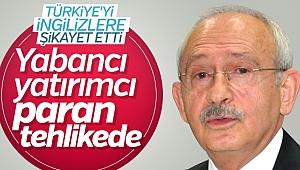 Kılıçdaroğlu'ndan İngiliz yatırımcılara bir uyarı daha
