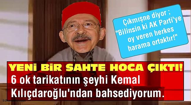 Sahte hoca Kılıçdaroğlu fetvayı verdi!