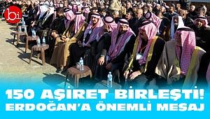 150 aşiret birleşti! Erdoğan'a önemli mesaj