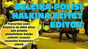 Belçika polisi halkı-na işk-en-celi ez-iy-et ed-iyor