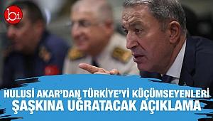 Hulusi Akar'dan Türkiye'yi küçümseyenleri şaşkına uğratacak açıklama