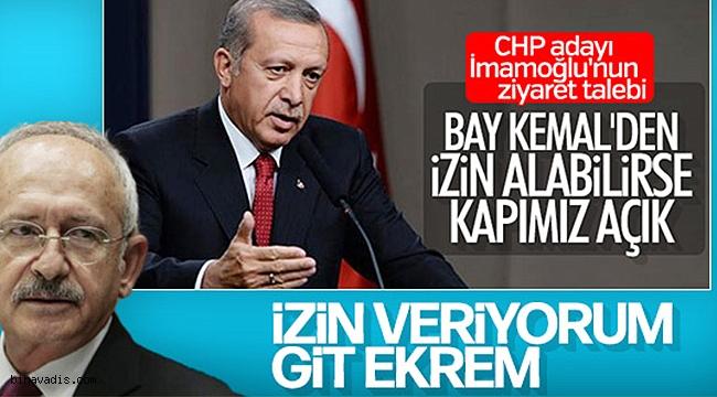 İmamoğlu: Erdoğan ile görüşmek için izin...