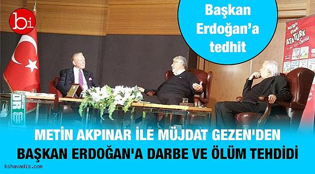 Metin Akpınar ile Müjdat Gezen'den Başkan Erdoğan'a inanılmaz sözler