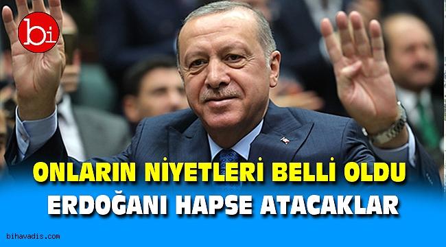 Onların Niyetleri Belli Oldu Erdoğanı Hapse Atacaklar