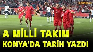 A Milli takım Konya'da tarih yazdı