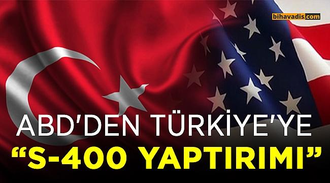ABD'den Türkiye'ye S-400 yaptırımı...