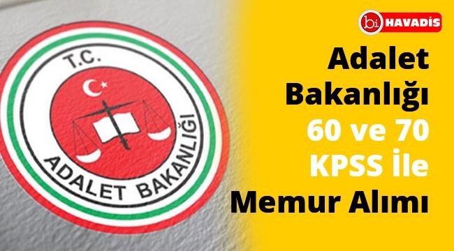Adalet Bakanlığı 60 ve 70 KPSS İle Memur Alımı