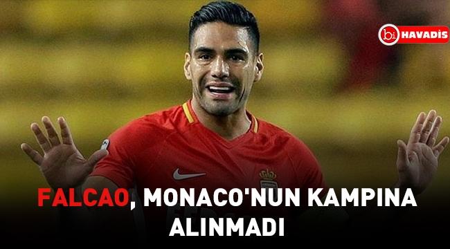 Falcao, Monaco'nun kampına alınmadı