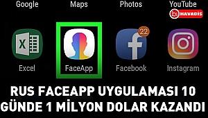 Forbes'a göre Rus FaceApp uygulaması 10 günde 1 milyon dolar kazandı