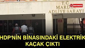 HDP'nin Nusaybin binasındaki elektrik kaçak çıktı