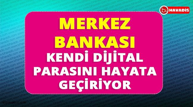 Merkez Bankası dijital para uygulamasını hayata geçirecek