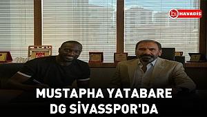 Mustapha Yatabare, DG Sivasspor'da