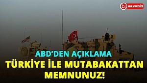 ABD'den açıklama: Türkiye ile mutabakattan memnunuz!..