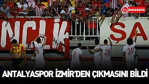 Antalyaspor İzmir'den çıkmasını bildi