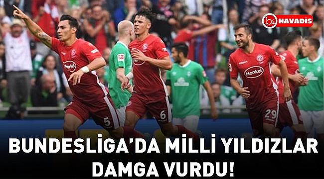 Bundesliga'da milli yıldızlar damga vurdu!