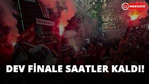 Dev finale saatler kala... İşte İstanbul!..