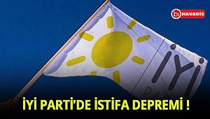 İyi Parti'de istifa depremi !