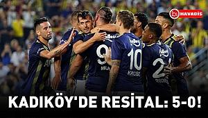 Kadıköy'de resital: 5-0!