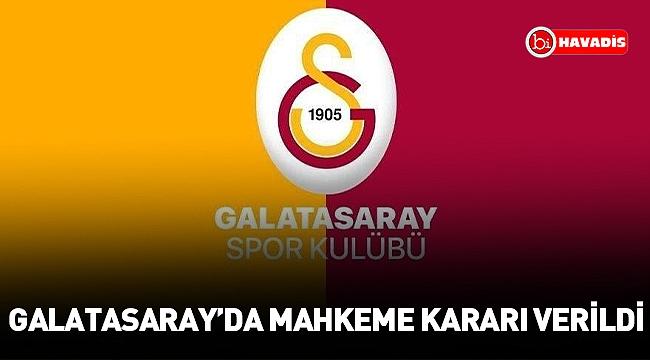 Mahkeme Galatasaray'da seçim ile ilgili kararını verdi!