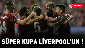 Müthiş maçı kazanan Liverpool !