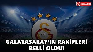 Şampiyonlar Ligi'ndeki rakipler belli oldu. Galatasaray ölüm grubuna düştü!..