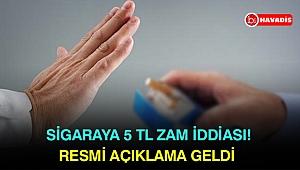 Sigaraya 5 TL zam iddiası! Resmi açıklama geldi