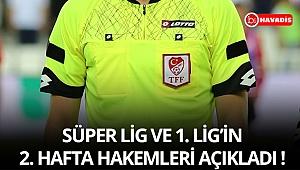 Süper Lig'de 2. hafta hakemleri açıklandı !