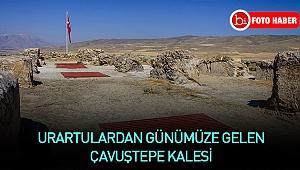 Urartulardan günümüze gelen Çavuştepe Kalesi