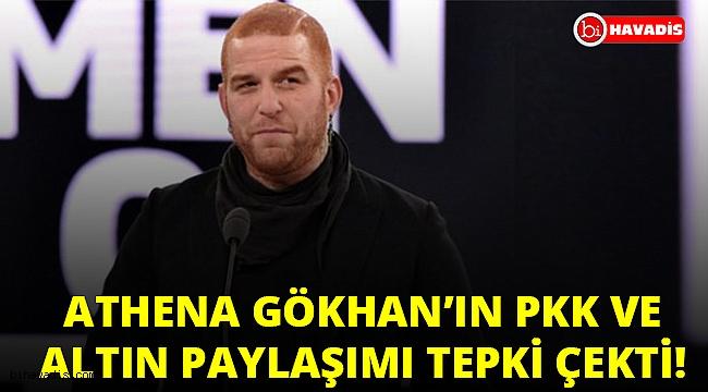 Athena Gökhan'dan tartışma yaratan PKK ve altın paylaşımı!..