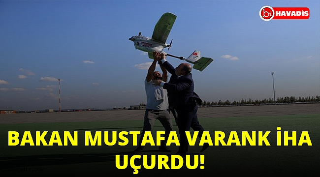 Bakan Mustafa Varank İHA uçurdu!..
