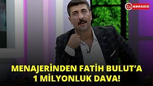 'Çok Sevdim Yalan Oldu' şarkısıyla ünlenen Fatih Bulut'a menajerinden 1 milyon tl'lik dava!..