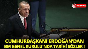 Cumhurbaşkanı Erdoğan'dan BM Genel Kurulu'nda tarihi sözler !