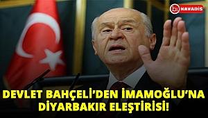 Devlet Bahçeli'den İmamoğlu'na Diyarbakır eleştirisi! Terörü lanetleseydi!..