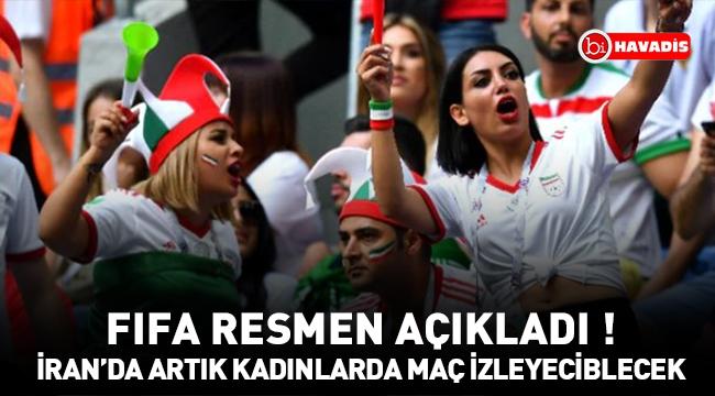 FIFA resmen açıkladı ! 40 yıl sonra kadınlar da artık maç izleyebilecek !