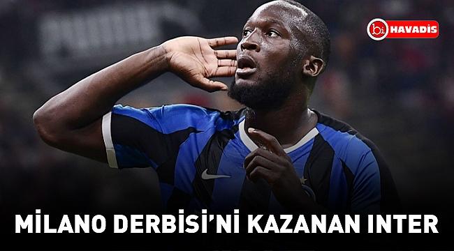 Inter derbide Milan'ı iki golle geçti
