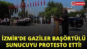 İzmir'de gaziler başörtülü sunucuyu protesto ettiler!..