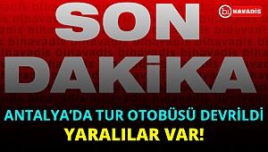 Son Dakika! Antalya'da tur otobüsü devrildi. Çok sayıda yaralı var!..