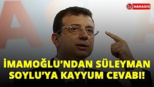 Son Dakika! İmamoğlu'ndan Süleyman Soylu'ya kayyum cevabı: Umursamıyorum!..