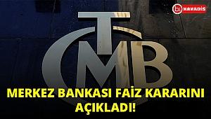 Son Dakika! Merkez Bankası Faiz kararını açıkladı!...