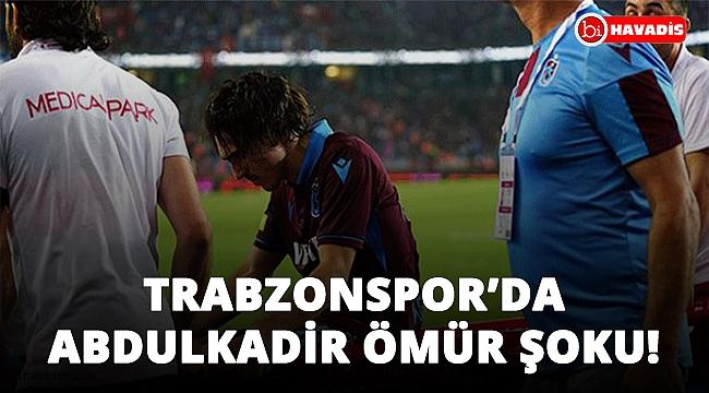 Trabzonspor'da Abdülkadir Ömür şoku! 6 ay yok!..