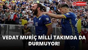 Vedat Muriç milli takımda da durmuyor! Kosova Çekya maçında 1 gol attı!..