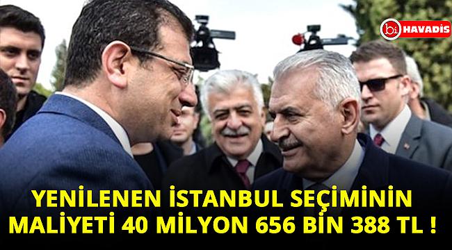 Yenilenen İstanbul seçiminin maliyeti 40 milyon 656 bin 388 TL