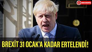 Brexit, 31 Ocak 2020'ye kadar ertelendi!..