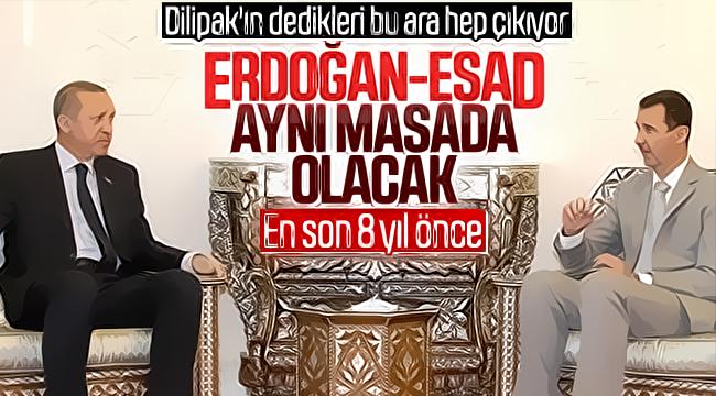 Cumhurbaşkanı Erdoğan, Beşar Esad'la görüşebilir iddiası