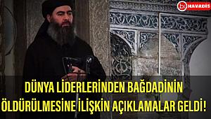 Dünya liderlerinden DEAŞ lideri Bağdadi'nin öldürülmesiyle ilgili açıklamalar geldi!..